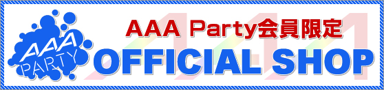 AAA Party OFFICIAL SHOP